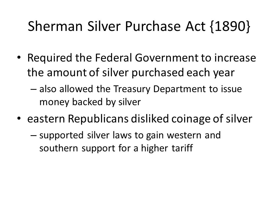 Sherman Silver Purchase Act {1890}