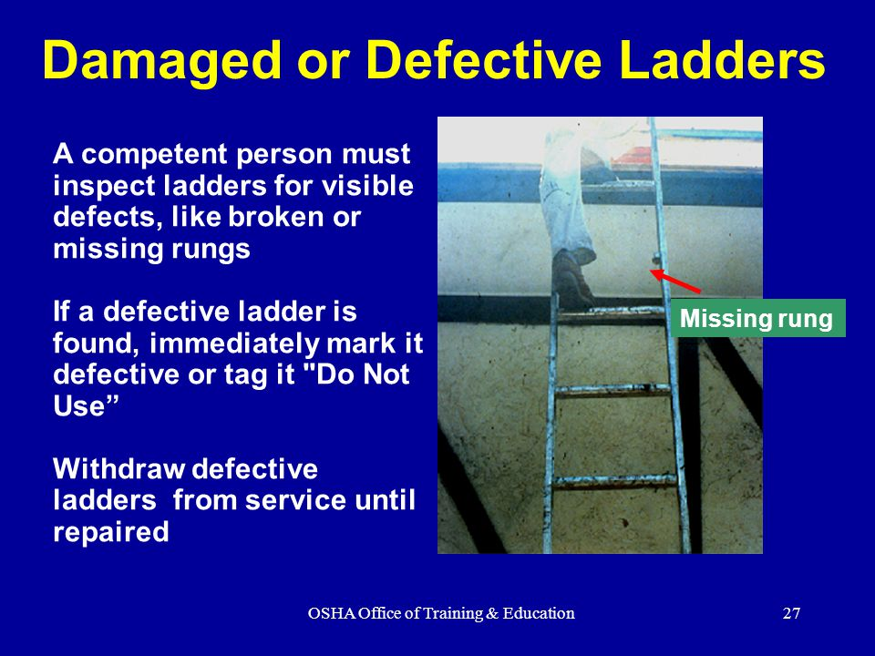 Damaged or Defective Ladders