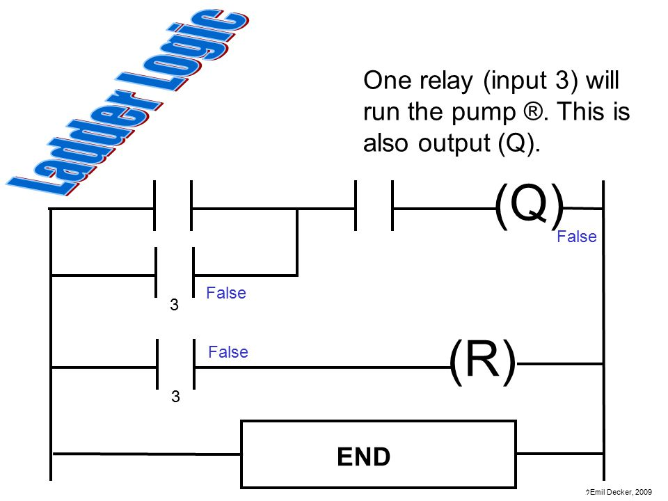 One relay (input 3) will run the pump ®. This is also output (Q).