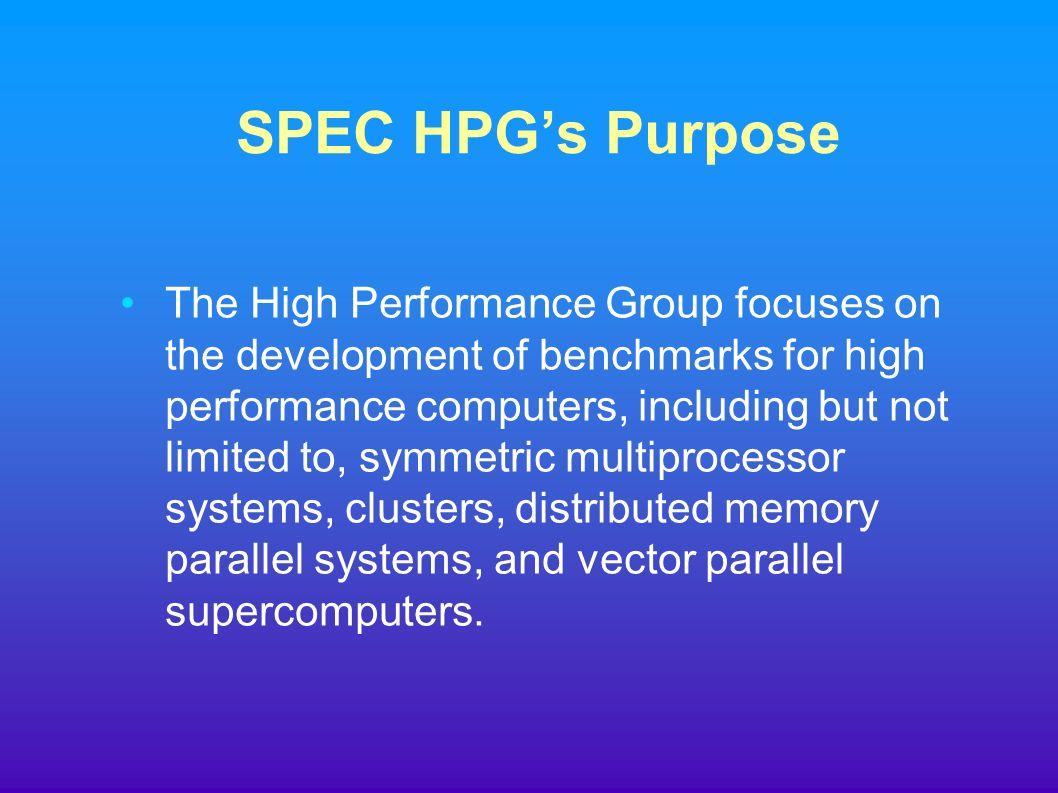 SPEC HPG's Purpose