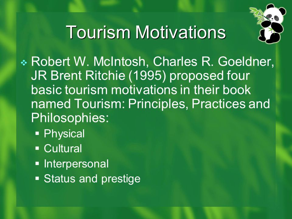 physical motivation in tourism industry Physical motivations: these  important factors that motivate people to travel  the prime motivation in tourism is the desire to be elsewhere and to.