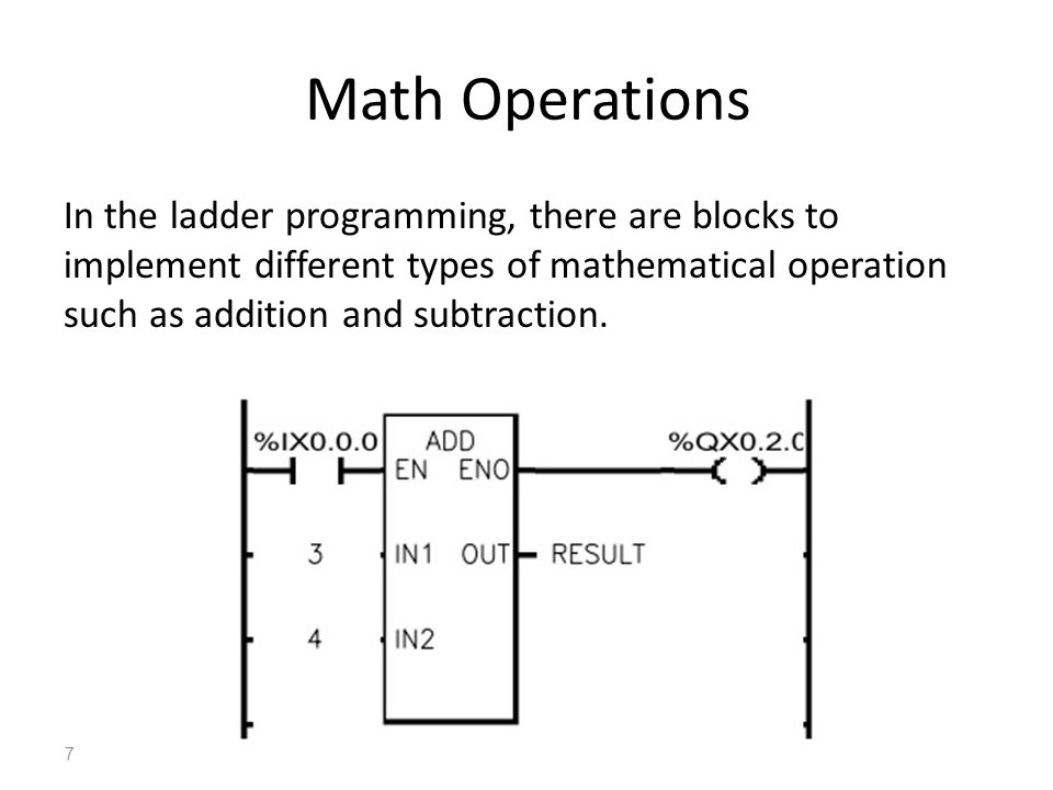 Lecture 5 plc programming ppt download 7 math operations in the ladder programming there are blocks to implement different types of mathematical operation such as addition and subtraction ccuart Choice Image