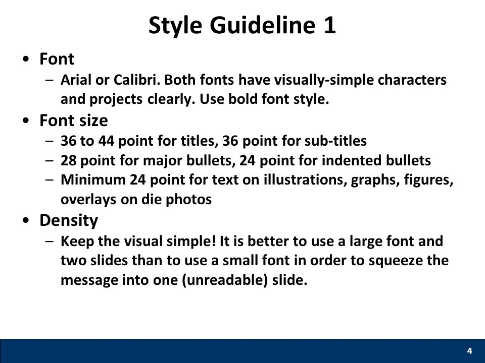 Style Guideline 1 Font Font size Density