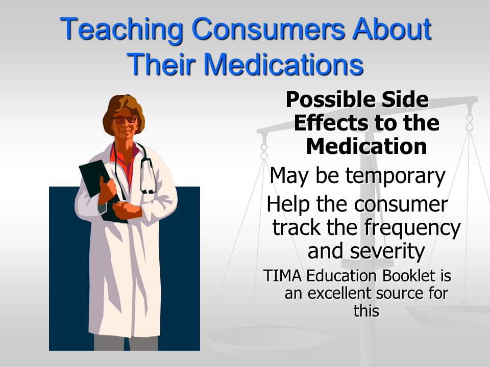 Teaching Consumers About Their Medications