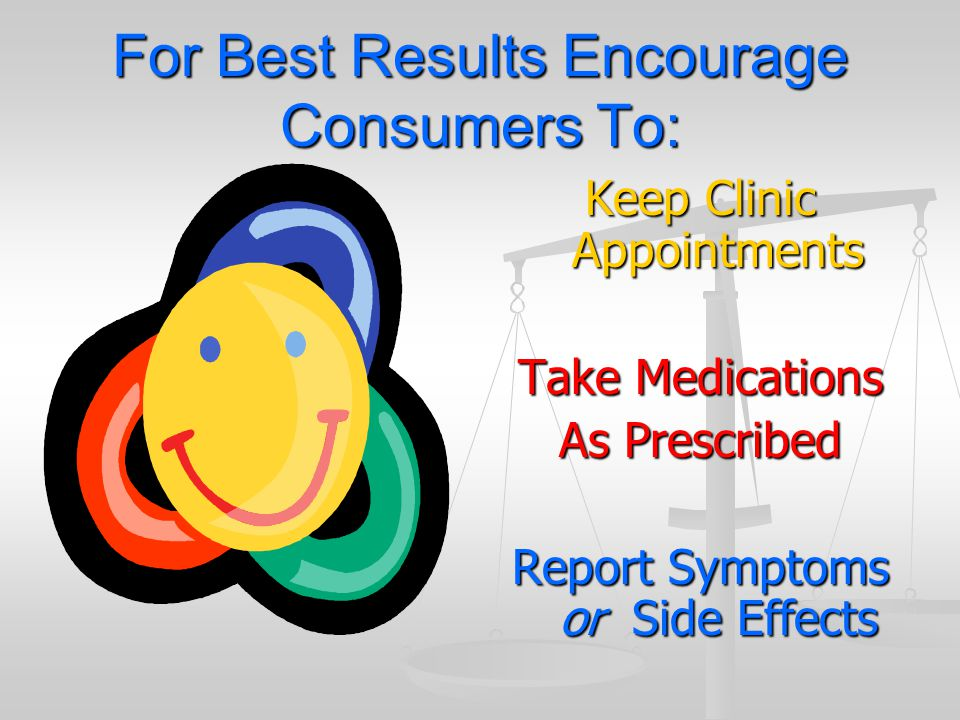 For Best Results Encourage Consumers To: