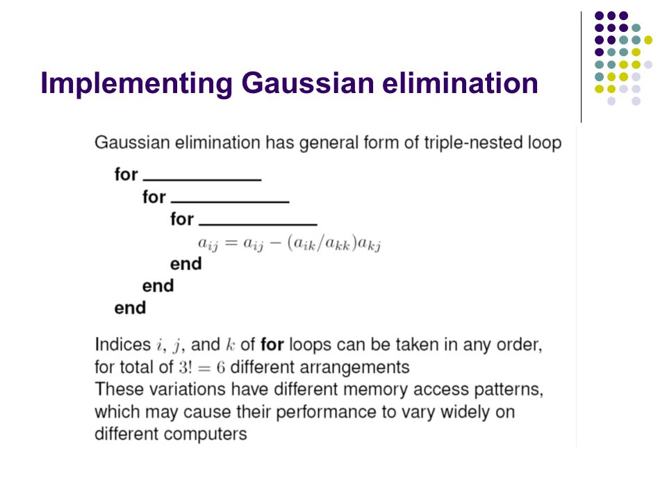 Implementing Gaussian elimination