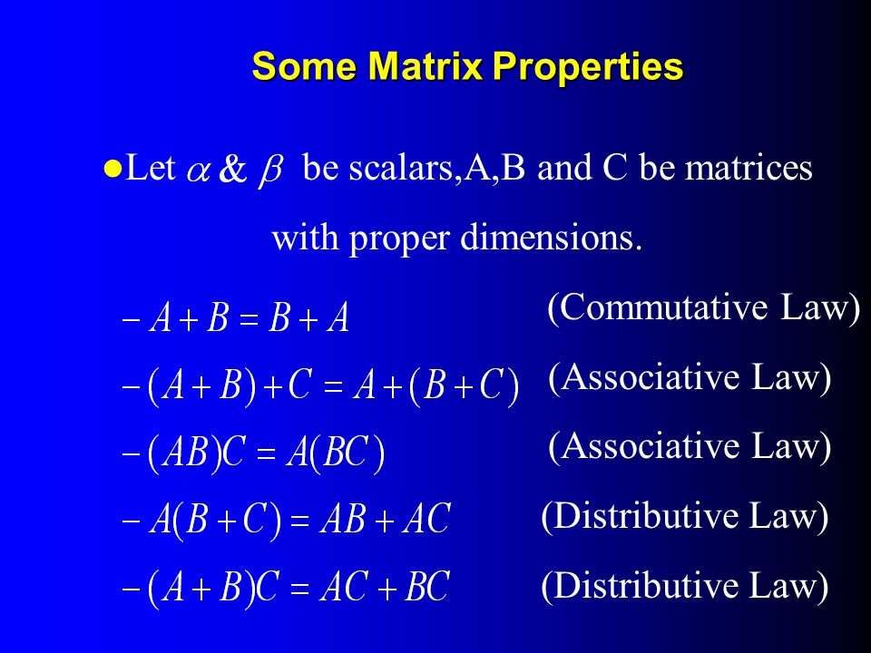 Some Matrix Properties