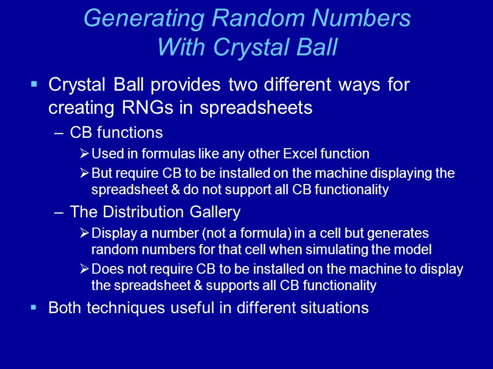Generating Random Numbers With Crystal Ball