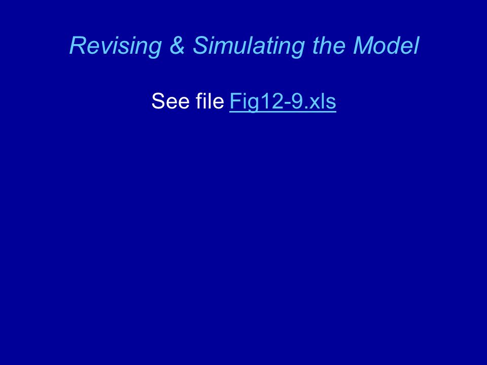 Revising & Simulating the Model