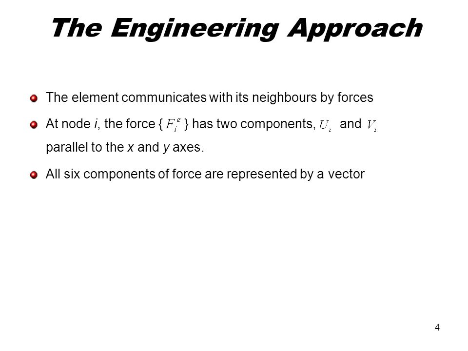 The Engineering Approach