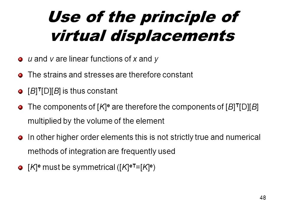 Use of the principle of virtual displacements
