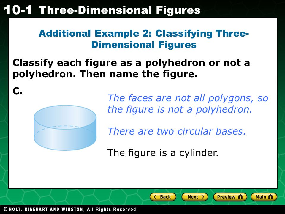 Additional Example 2: Classifying Three-Dimensional Figures