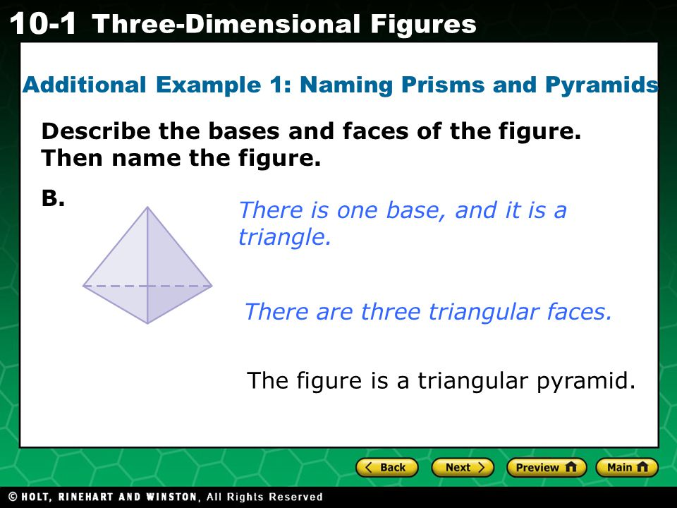 Additional Example 1: Naming Prisms and Pyramids