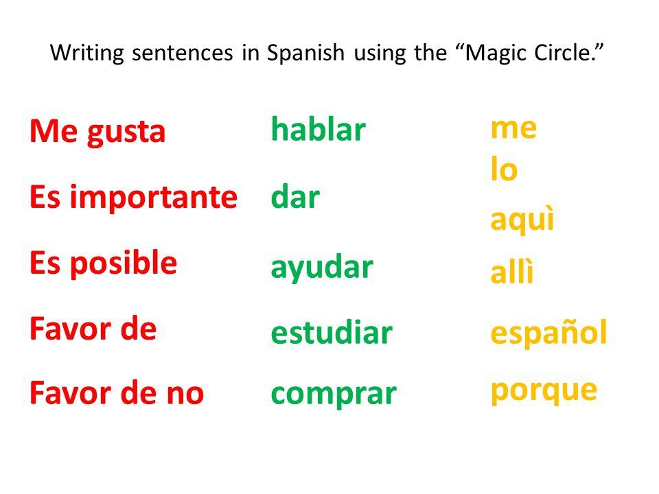Writing sentences in Spanish using the Magic Circle.