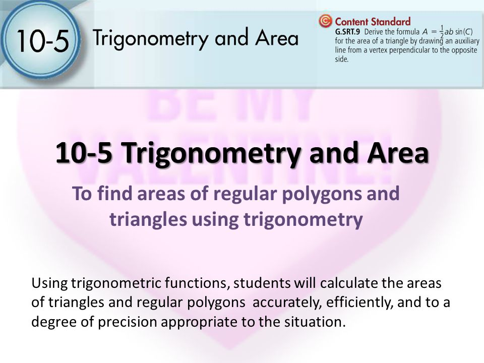 10-5 Trigonometry and Area - ppt video online download