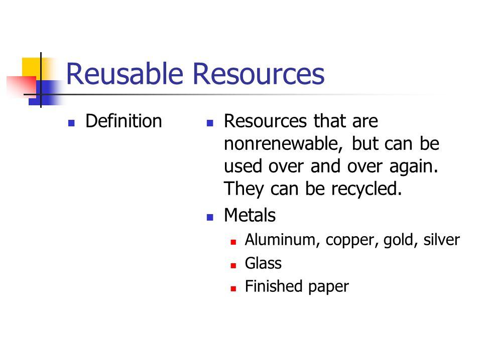 Reusable Natural Resources