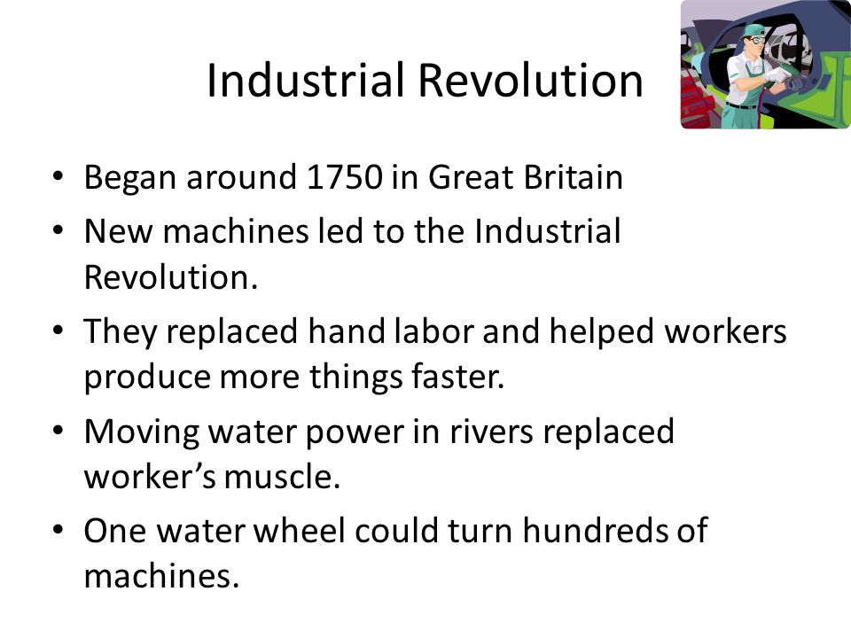 why the industrial revolution began in Industrial revolution - why the revolution began in england - english merchants were leaders in developing a commerce which increased the demand for more goods the expansion in trade had made it possible to accumulate capital to use in industry.
