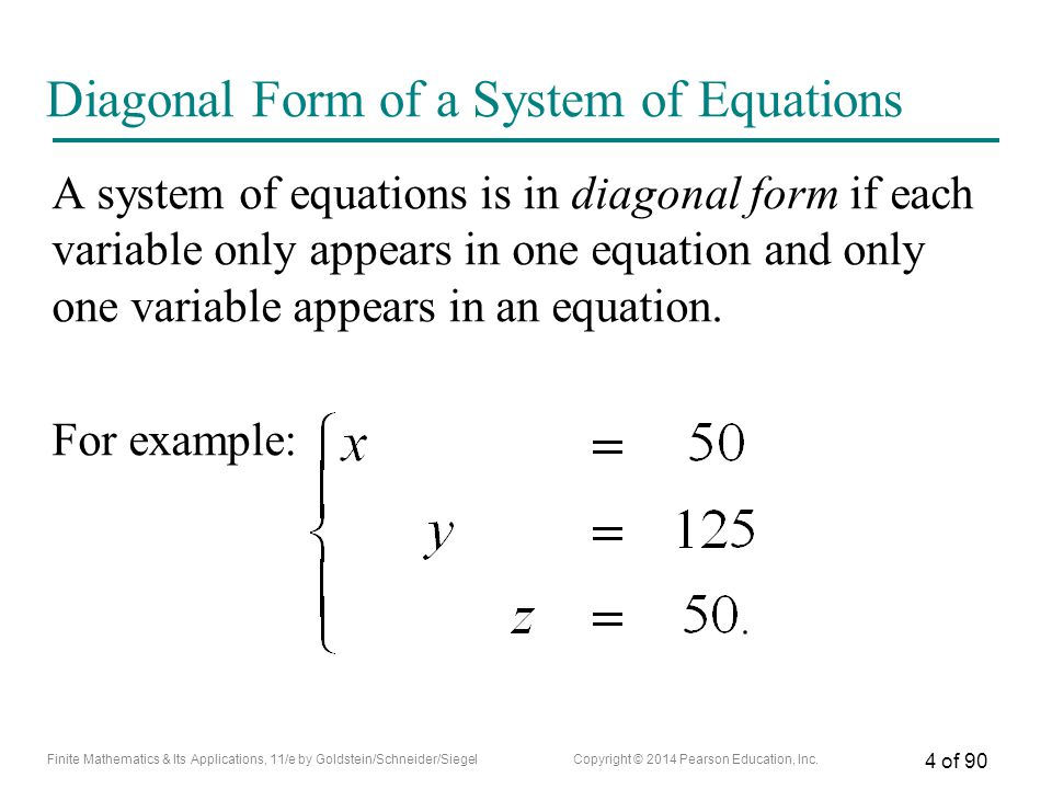 Diagonal Form of a System of Equations