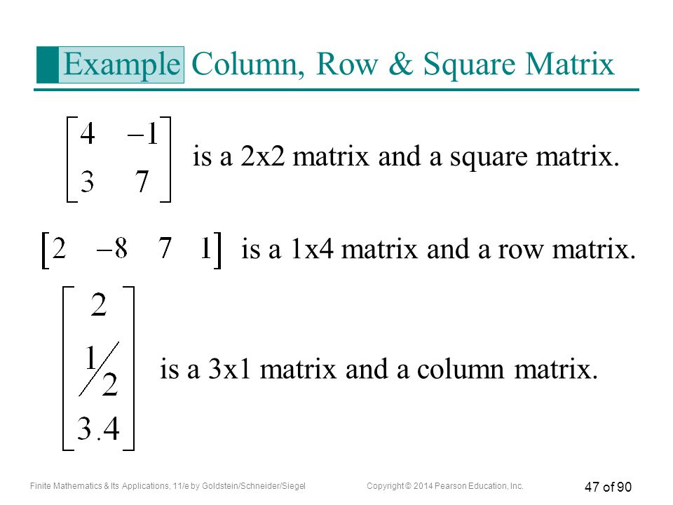 Example Column, Row & Square Matrix