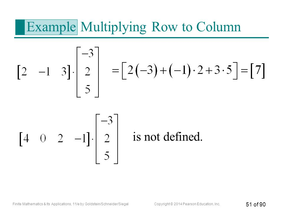 Example Multiplying Row to Column