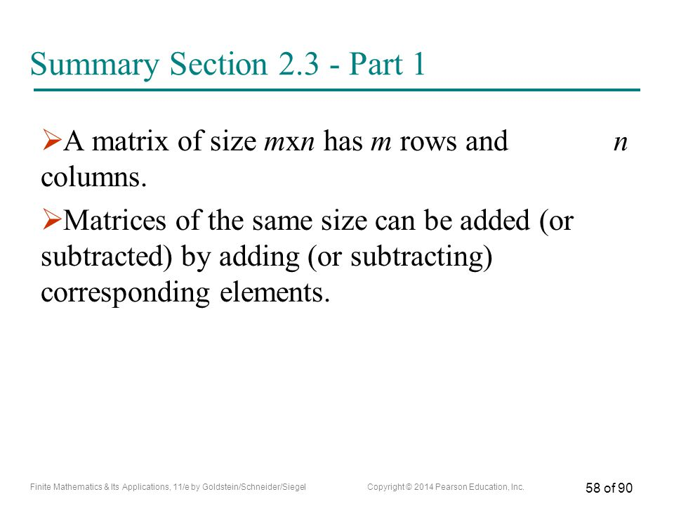 Summary Section Part 1 A matrix of size mxn has m rows and n columns.