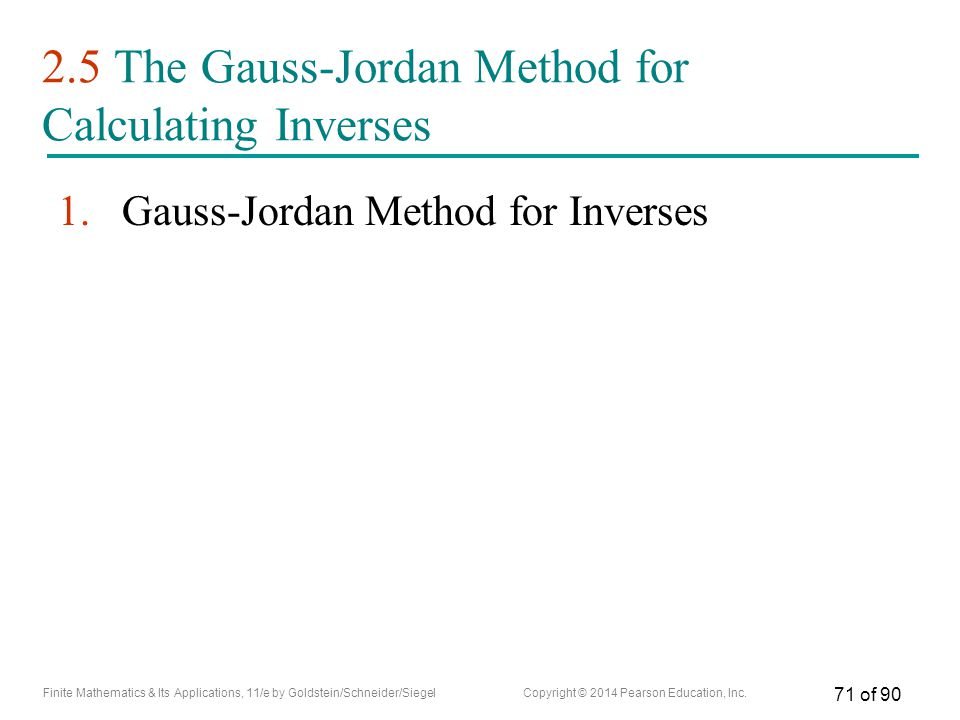 2.5 The Gauss-Jordan Method for Calculating Inverses