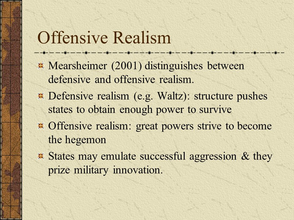 offensive realism View notes - assumptions of offensive realism from pols 335 at wisc eau claire pols 335 exam #1 o assumptions of offensive realism: 1 the international system is.