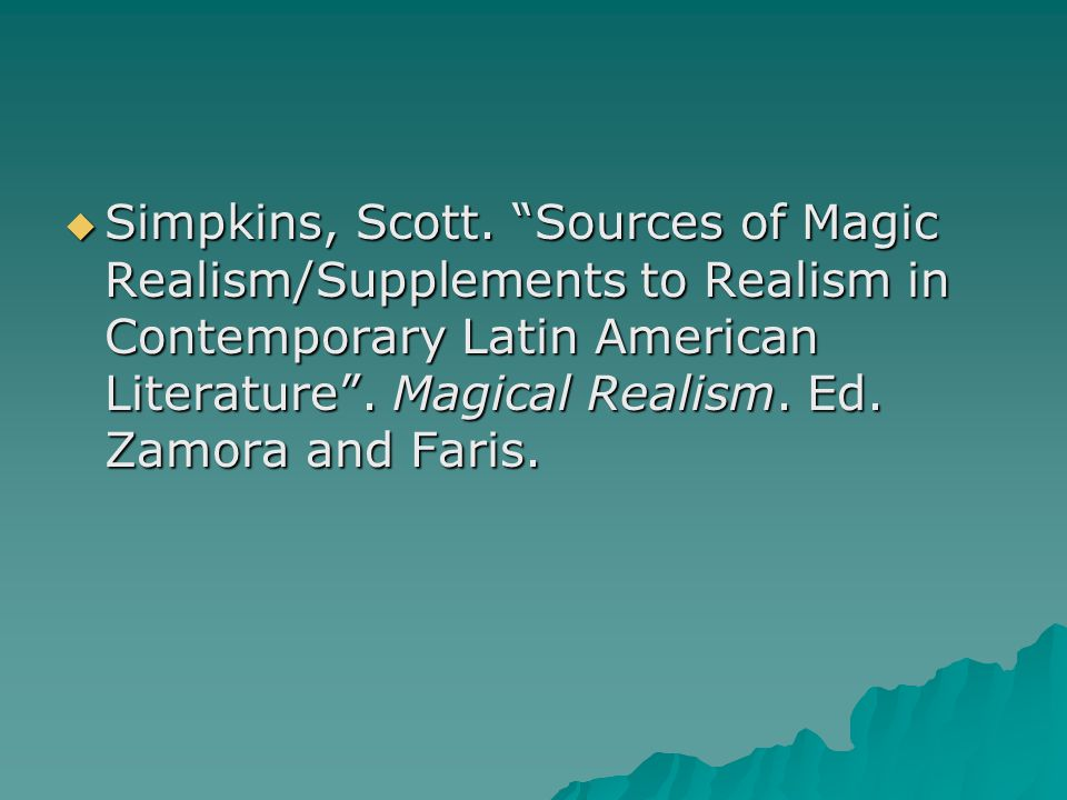 the use of magical realism in literature Magic realism as post-colonial discourse to literature has the concept of magic realism ever successfully the use of the concept of magic realism.