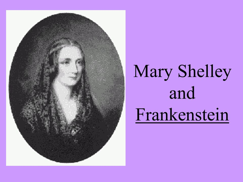 an analysis of the novel frankenstein by mary wollstonecraft godwin shelley Mary shelley's frankenstein  mary wollstonecraft godwin was born on august 30  as we near the end of our analysis of this wonderful novel.