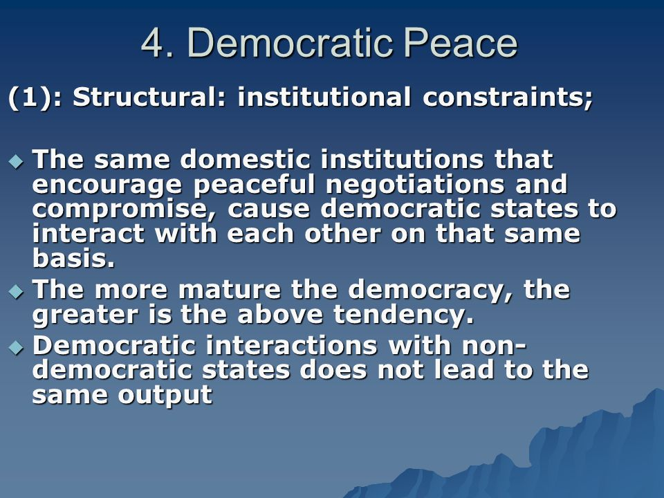 kantian democratic peace thesis The democratic peace thesis offers a strong empirical attack in the liberal arsenal against the traditional intellectual hegemony of realism in american ir theory.