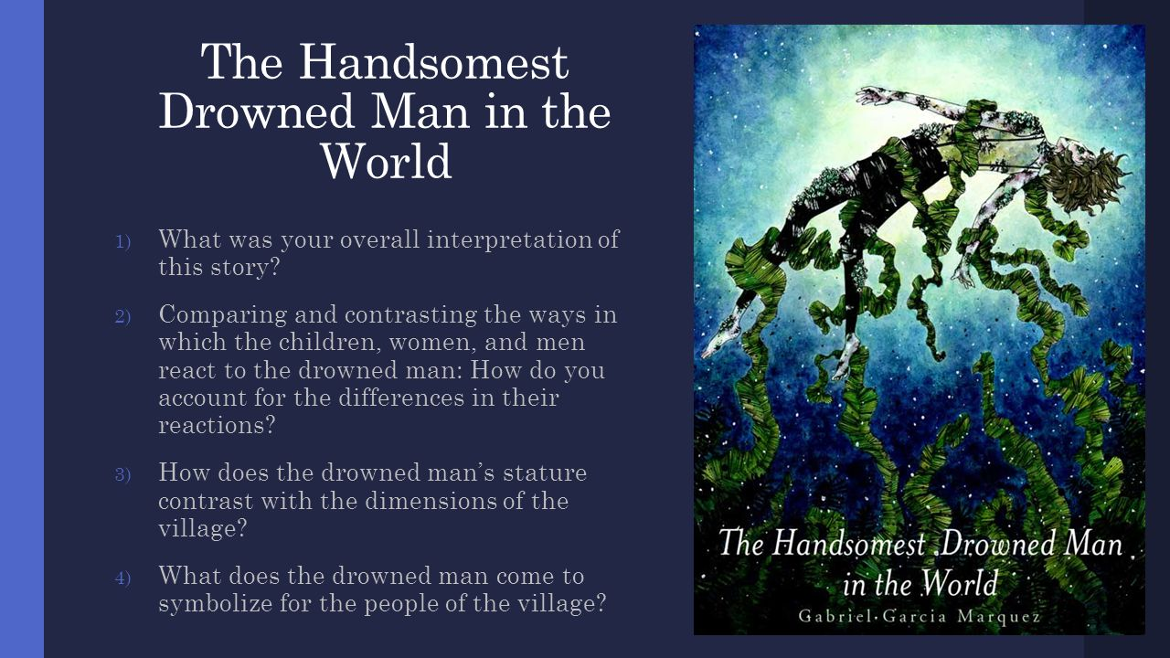 magical realism ppt  the handsomest drowned man in the world