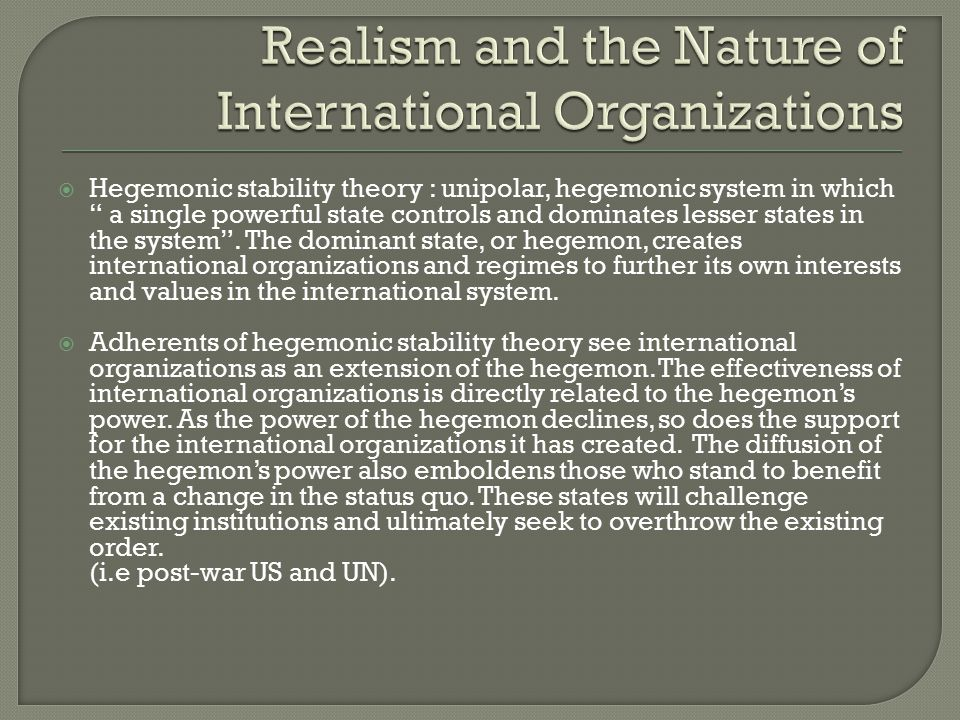 international institutions and realism Realism and world politics this book contributes to the rethinking of realism through multiple analyses of the 'the end of the cold war, we were told, dealt a death blow to realism in international relations recent work on carr and morgenthau - and now.