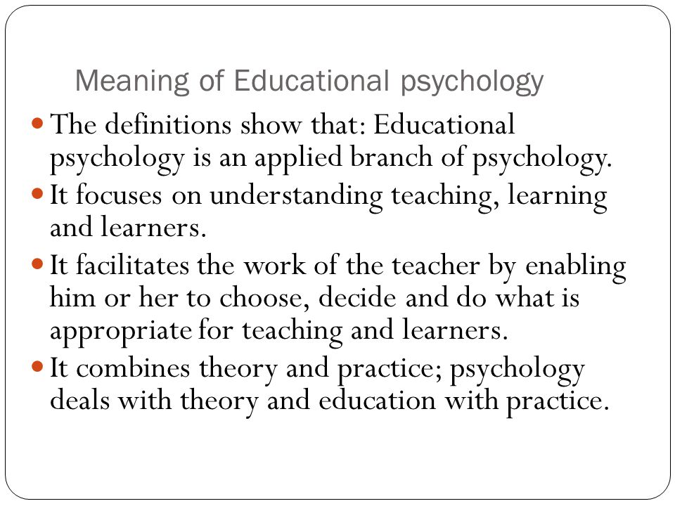 psychological definitions of learning Psychological foundations of education presents some of the principles of  psychology  learning in the classroom and effective teaching  concept  learning.