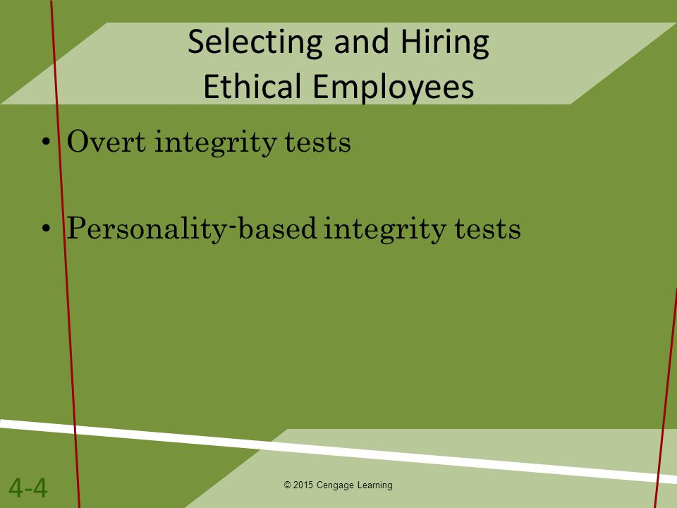 Selecting and Hiring Ethical Employees