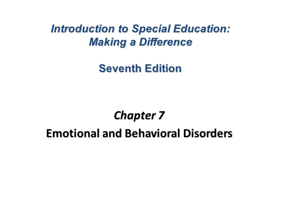 emotional and behavioral disorders Available in: hardcover this text presents diagnostic, assessment, and educational applications for children and youth with emotional and.