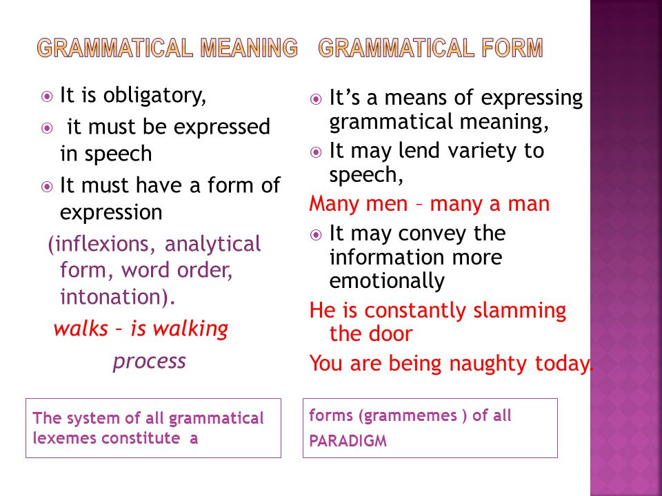 Grammatical meaning Grammatical form