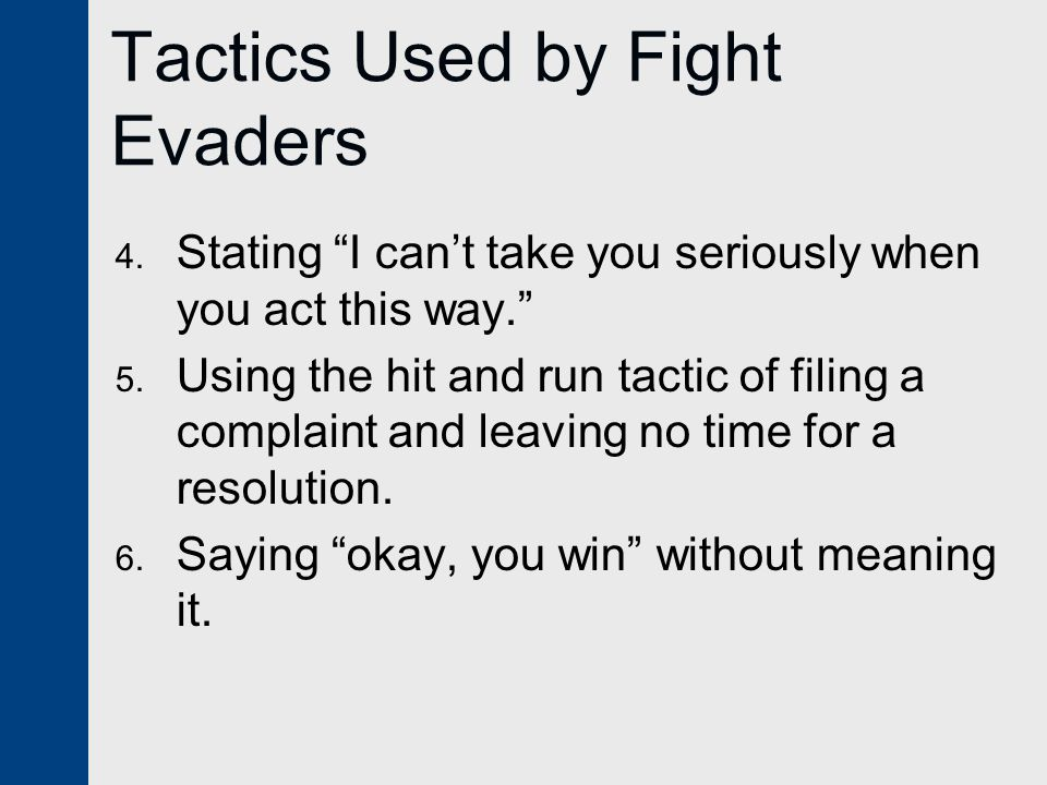 Tactics Used by Fight Evaders