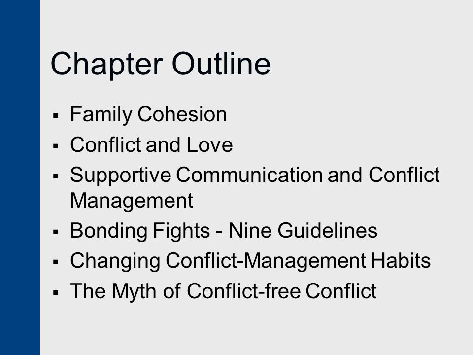 Chapter Outline Family Cohesion Conflict and Love