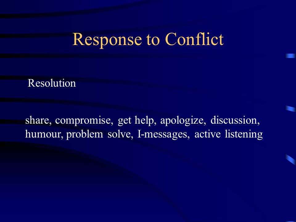 Response to Conflict Resolution