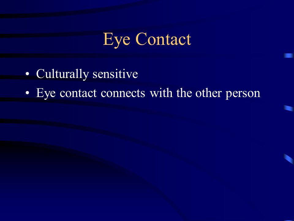 Eye Contact Culturally sensitive