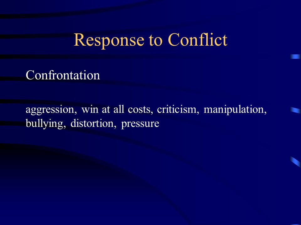 Response to Conflict Confrontation