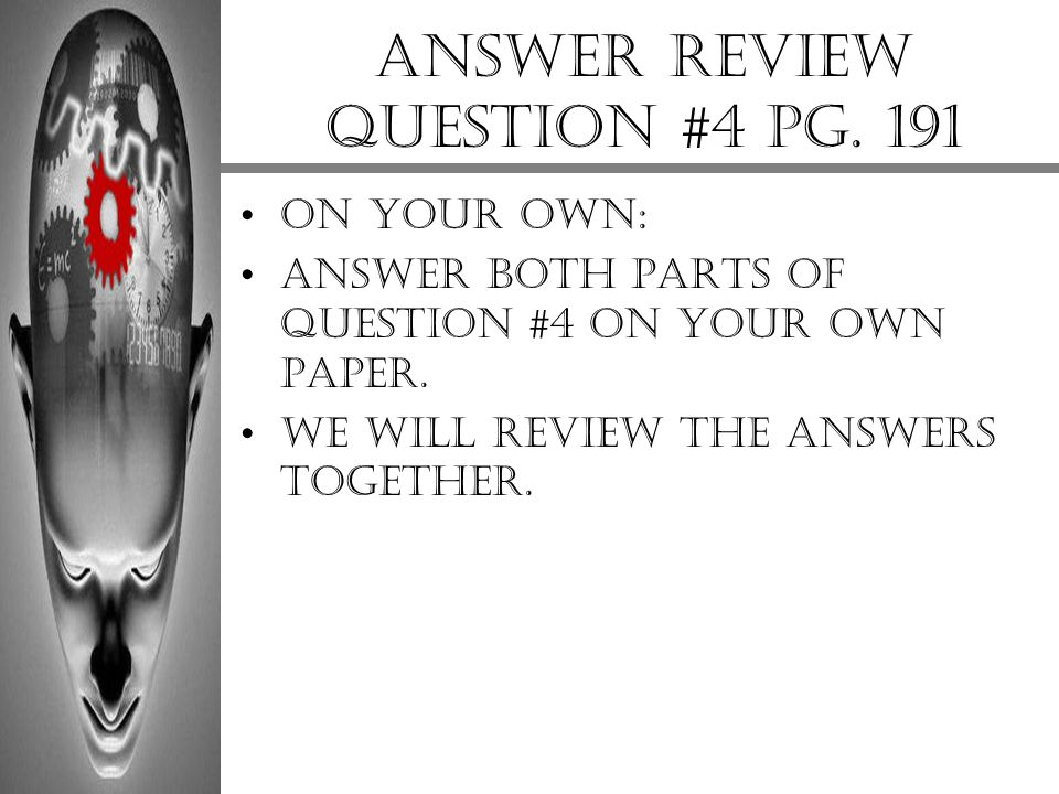 Answer review question #4 pg. 191