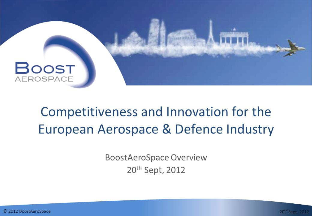 BoostAeroSpace Overview 20th Sept, 2012