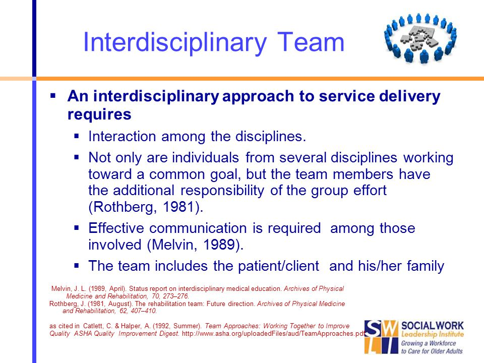 professional communication on interdisciplinary teams and O interdisciplinary team: a team that is comprised  o team training is effective ( salas et al, 2008) • how do we know  communication,etc.