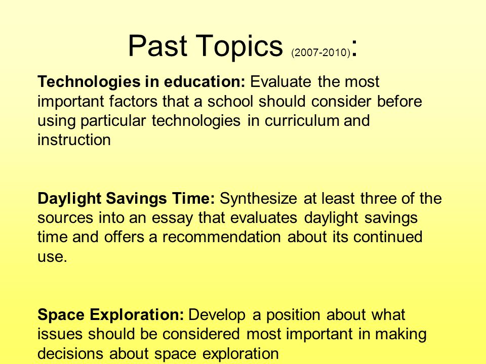 ap english synthesis essay daylight savings time Synthesis essay topics synthesis essays are to be written with a meticulous approach is daylight savings time still justified.