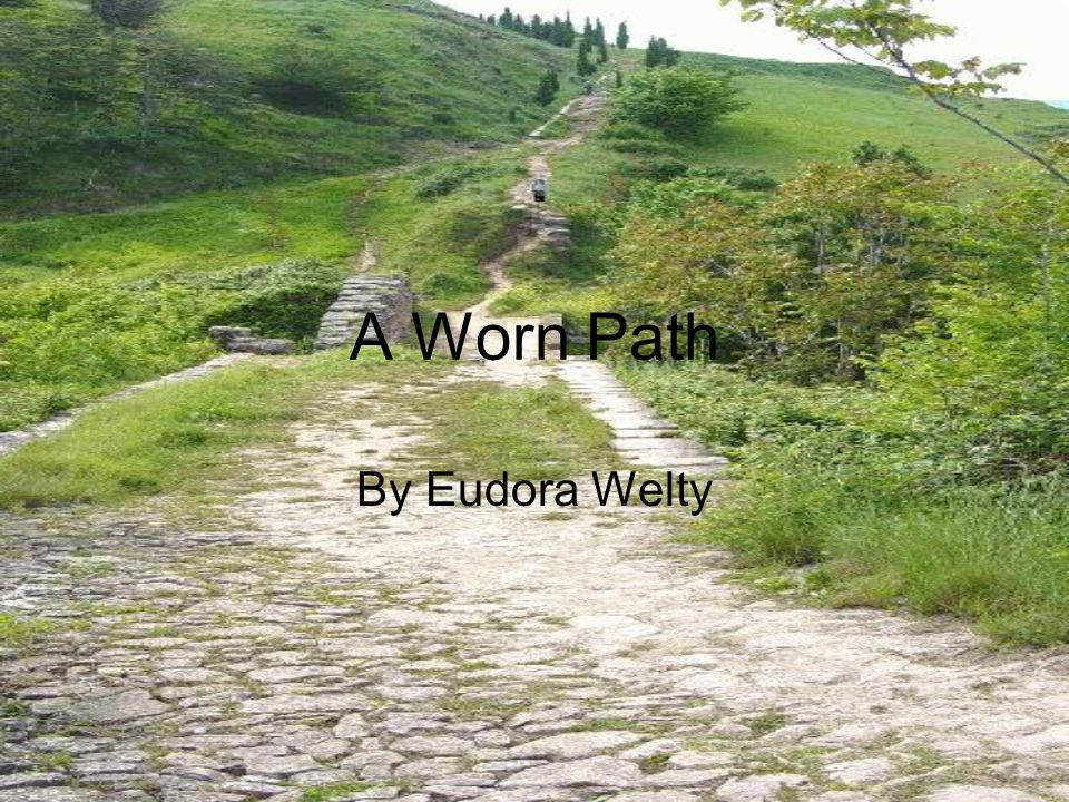 theme of a worn path by A worn path definitely feels like it happens in two parts—the country portion and the city portion, with a noticeable shift in atmosphere between the two in the country, there is lavish descri.