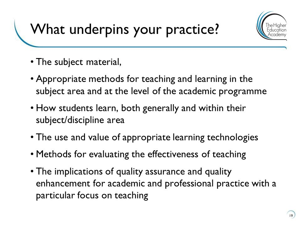 What underpins your practice