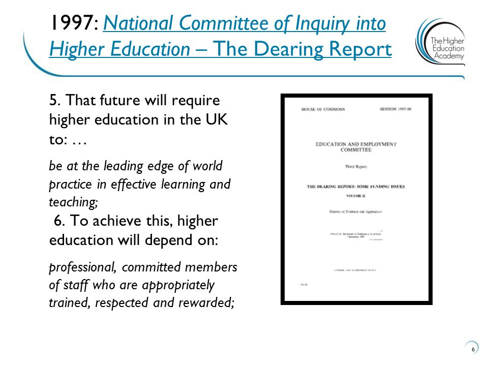1997: National Committee of Inquiry into Higher Education – The Dearing Report