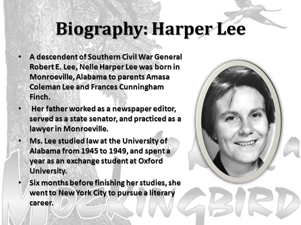 the life and literary masterpieces of harper lee Harper lee is best known for writing the background and early life famed author nelle harper lee was born lee was a member of the literary honor society.
