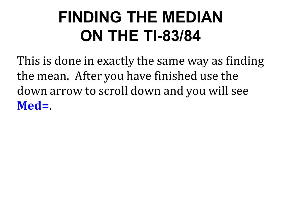 how to find median on ti 84 plus